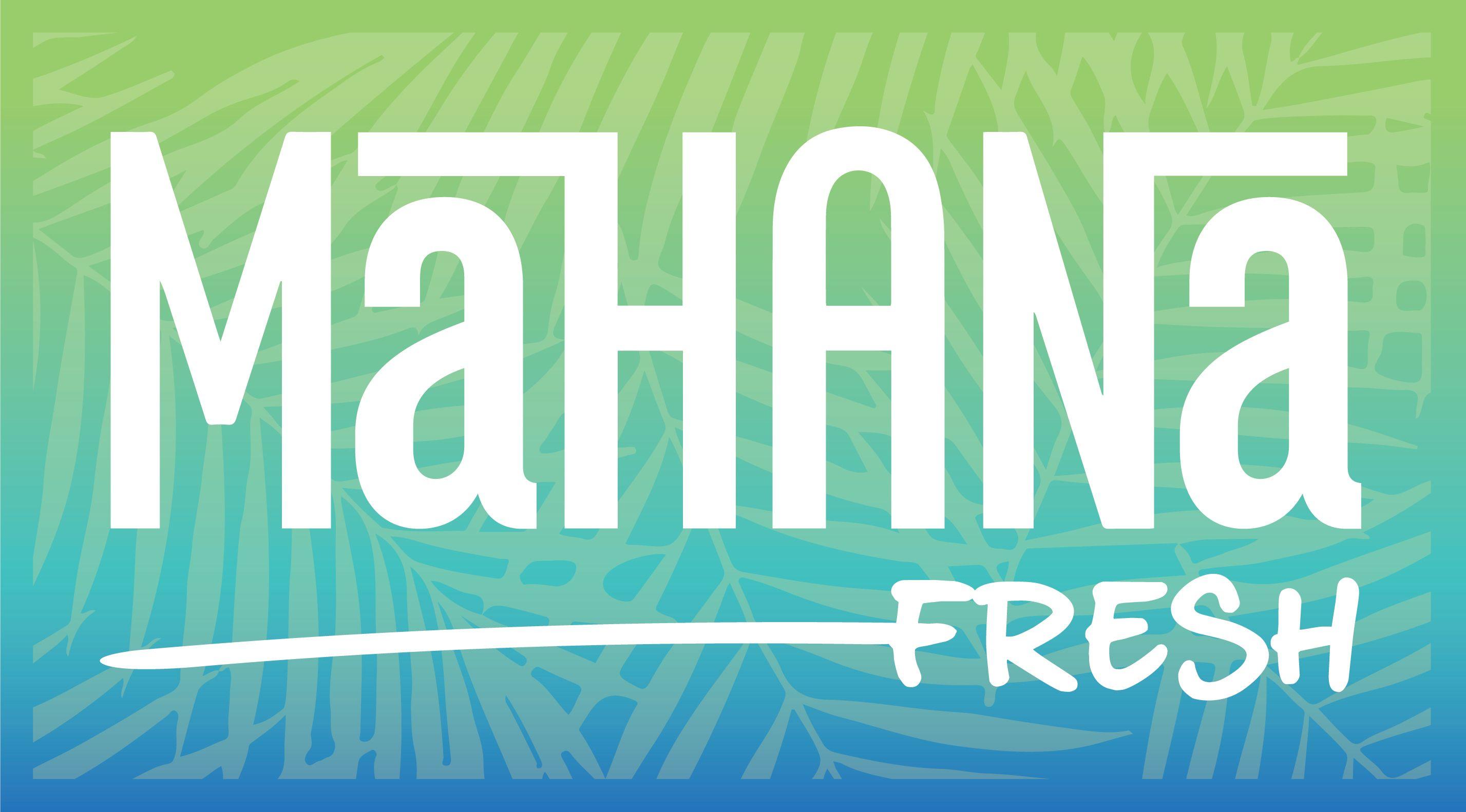 Mahana Fresh